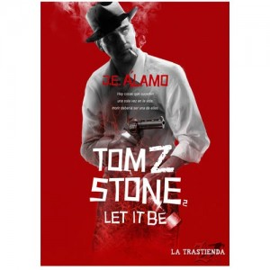 Tom Z. Stone: Let It Be