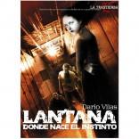 Lantana, Donde Nace El Instinto