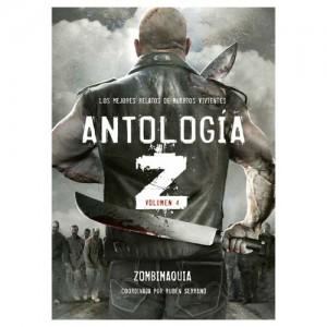 Antología Z 04: Zombimaquia - Los Mejores Relatos De Muertos Vivientes
