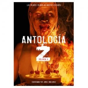 Antología Z 05 - Los Mejores Relatos De Muertos Vivientes