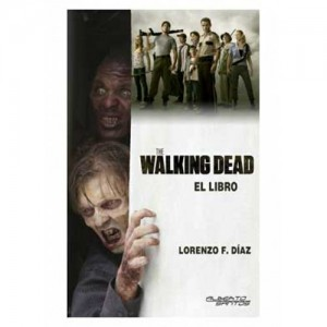The Walking Dead: El Libro