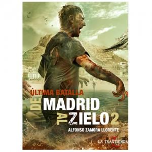 De Madrid al Zielo 2: La Última Batalla