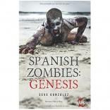 Spanish Zombies: Genesis